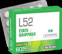 Lehning L52 Comprimés Orodispersibles Plq Pvc/pvdc/alu/60 à ROCHEMAURE
